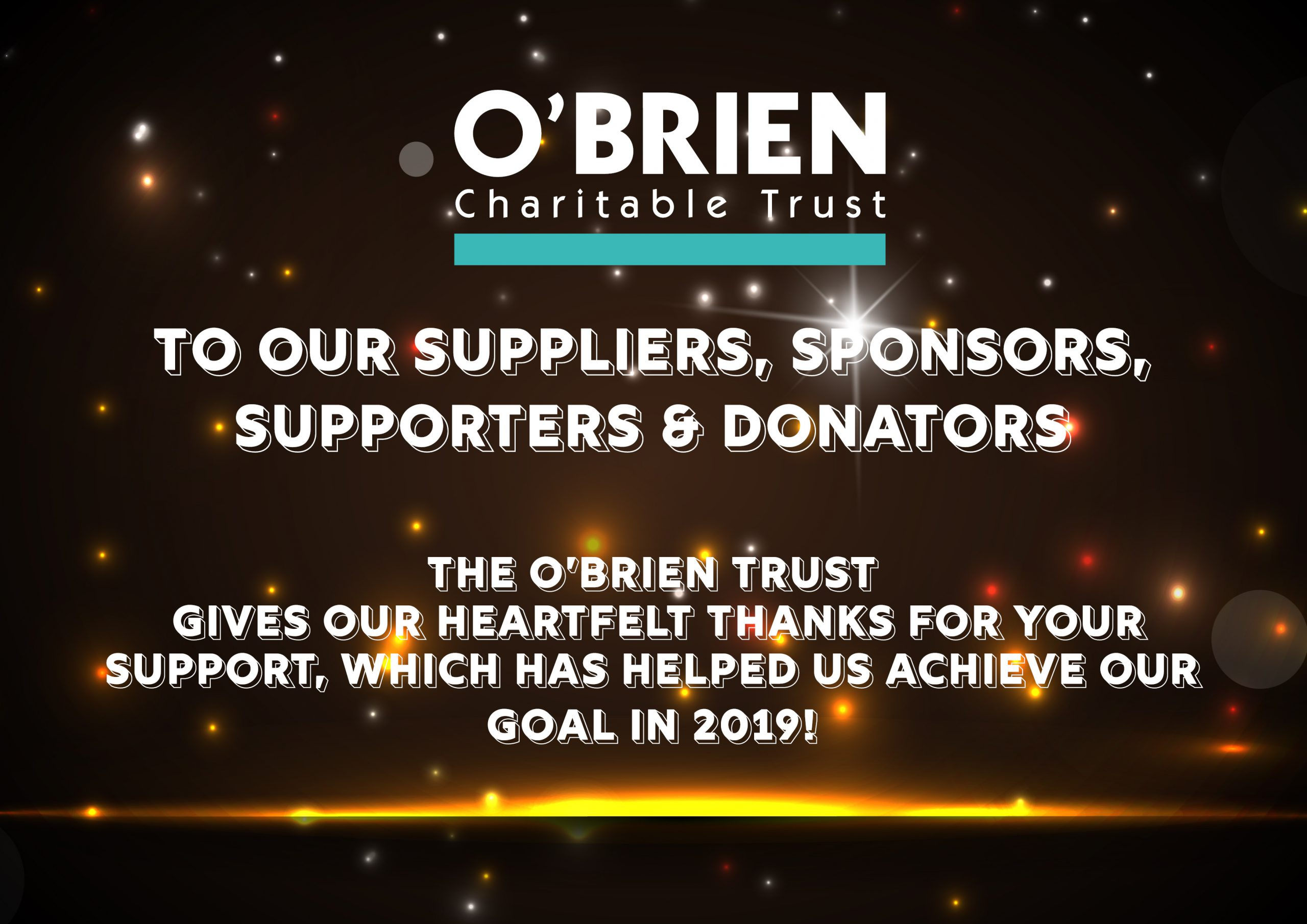 O'Brien Charitable Trust – 2019 £15,000 Target Reached and Mission Accomplished!