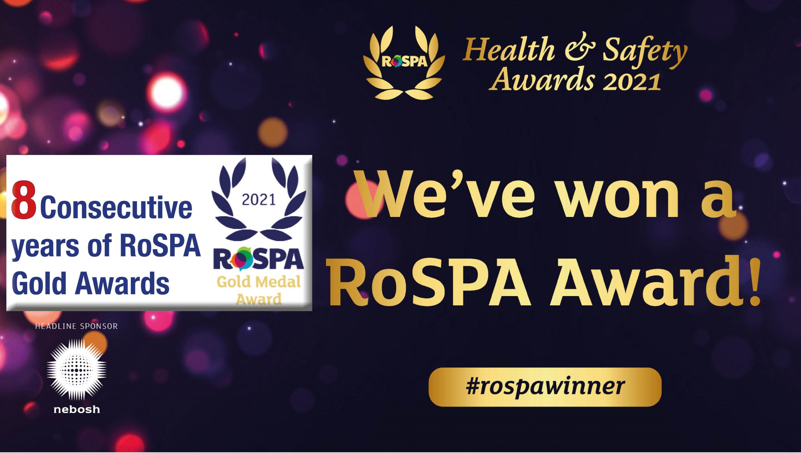 O'Brien Celebrates 8th RoSPA Gold Award and Our 4th Gold Medal Award